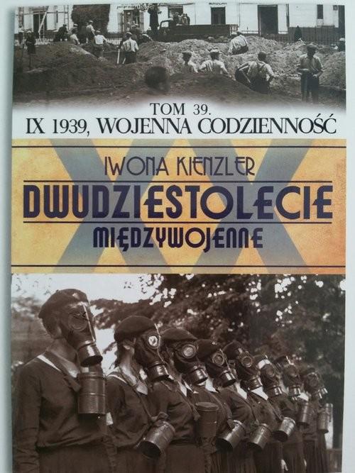 okładka IX 1939 wojenna codzienność, Książka | Iwona Kienzler