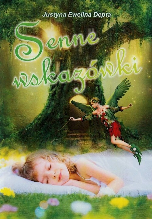 okładka Senne wskazowki, Książka | Justyna Ewelina Depta