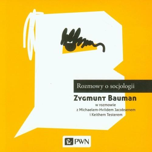 okładka Rozmowy o socjologii, Książka | Zygmunt Bauman, Michael-Hviid Jacobsen, Teste