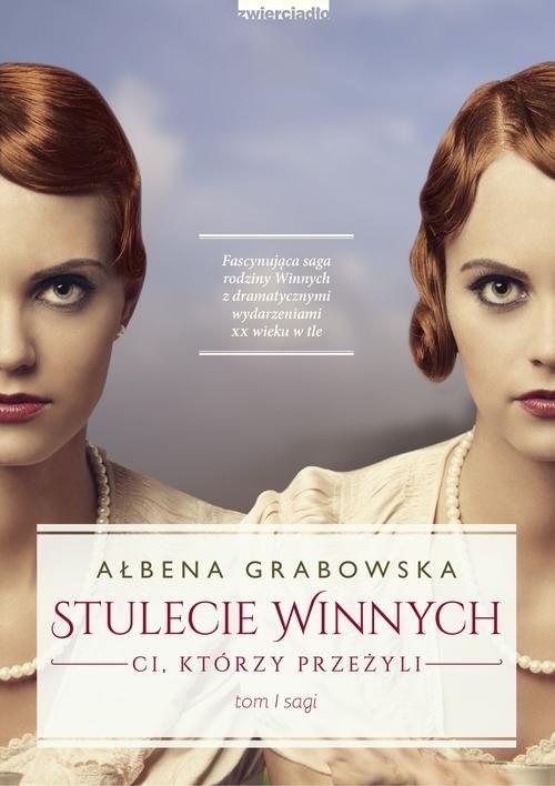okładka Stulecie Winnych Ci, którzy przeżyli, Książka | Grabowska Ałbena