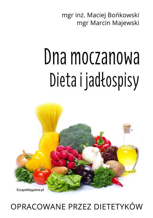 okładka Dna moczanowa Dieta i jadłospisy Dieta i jadłospisy, Książka | Maciej Bońkowski, Marcin Majewski