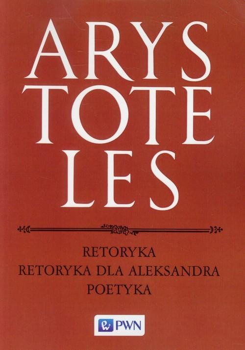 okładka Retoryka Retoryka dla Aleksandra Poetyka, Książka   Arystoteles