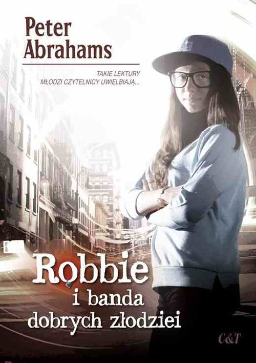 okładka Robbie i banda dobrych złodziei, Książka | Peter Abrahams