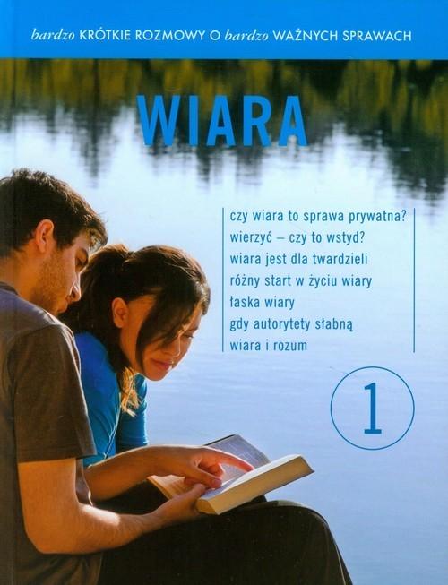 okładka Bardzo krótkie rozmowy o bardzo ważnych sprawach 1 Wiara + DVD, Książka | Leonard Bielecki, Franciszek Chodakowski