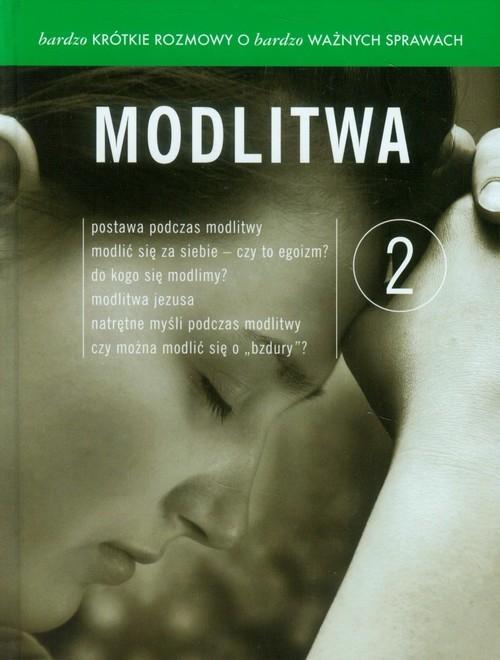 okładka Bardzo krótkie rozmowy o bardzo ważnych sprawach 2 Modlitwa + DVD, Książka | Leonard Bielecki, Franciszek Chodakowski