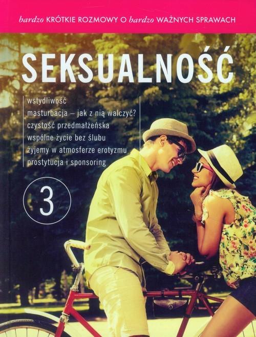 okładka Bardzo krótkie rozmowy o bardzo ważnych sprawach 3 Seksualność + DVD, Książka | Leonard Bielecki, Franciszek Chodkowski