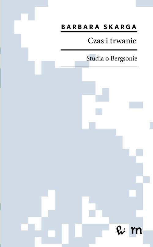 okładka Czas i trwanieksiążka |  | Barbara  Skarga