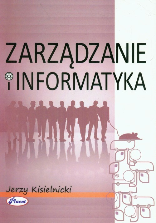 okładka Zarządzanie i informatyka, Książka | Kisielnicki Jerzy