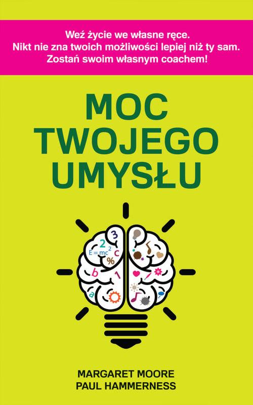 okładka Moc twojego umysłu, Książka | Paul Hammerness, Margaret Moore