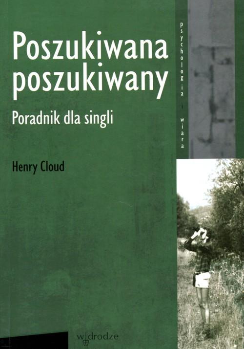 okładka Poszukiwana poszukiwany Poradnik dla singli, Książka   Cloud Henry