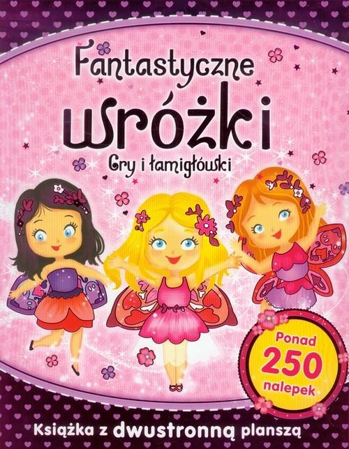 okładka Fantastyczne wróżki Gry i łamigłówki, Książka |