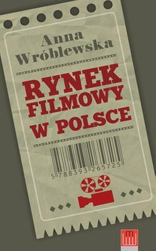 okładka Rynek filmowy w Polsce, Książka | Wróblewska Anna