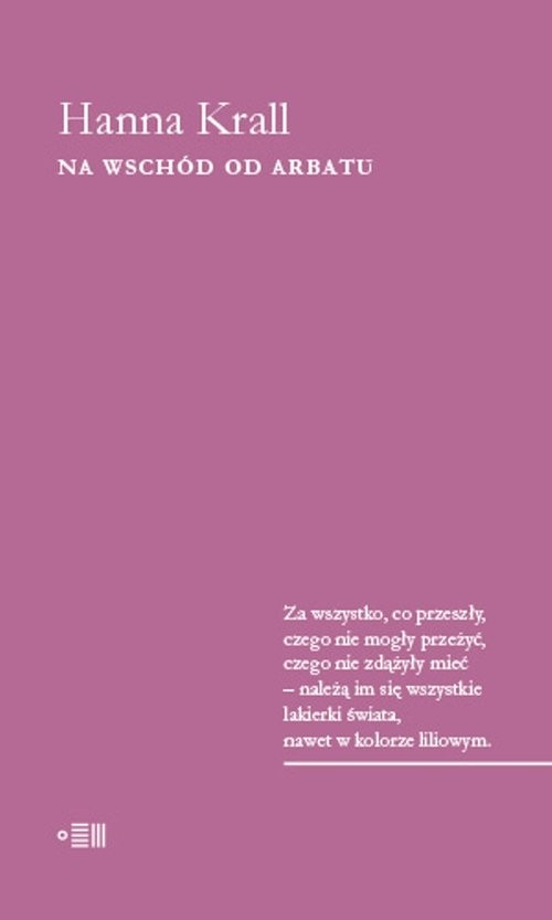 okładka Na Wschód od Arbatu, Książka | Krall Hanna