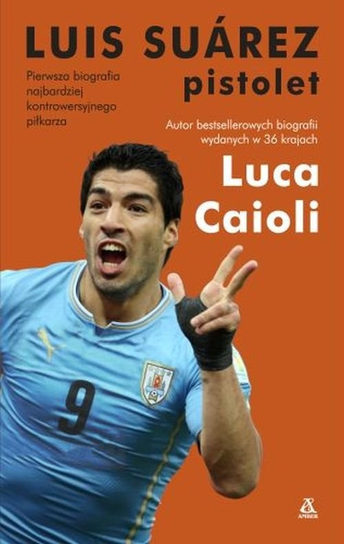 okładka Luis Suarez Pistolet, Książka | Caioli Luca