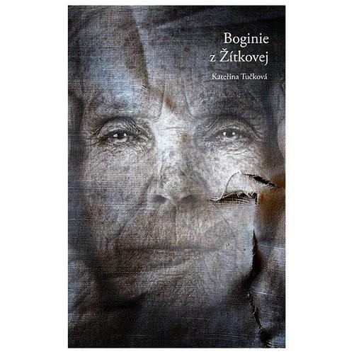 okładka Boginie z Zitkovej, Książka | Tuckova Katerina