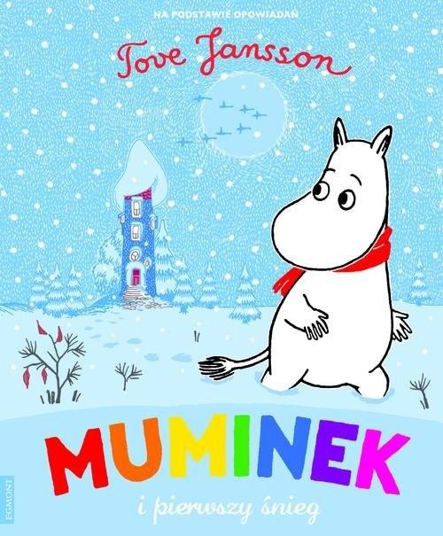 okładka Muminek i pierwszy śnieg, Książka | Tove Jansson