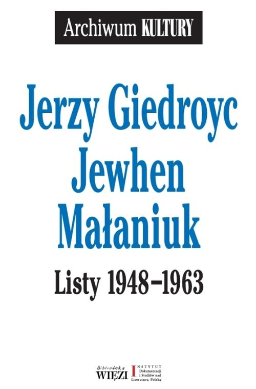 okładka Listy 1948-1963, Książka | Jerzy Giedroyc, Jewhen Małaniuk