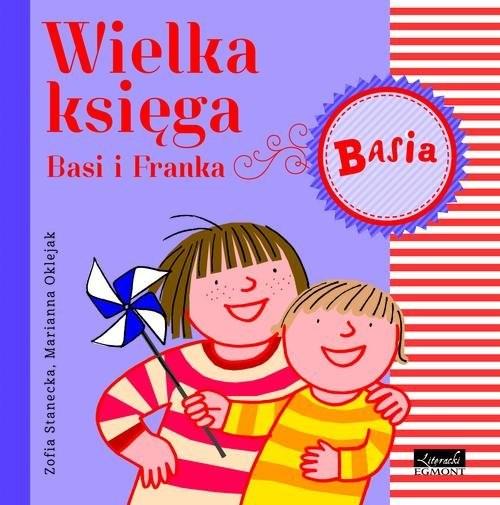 okładka Wielka Księga Basi i Franka, Książka | Stanecka Zofia