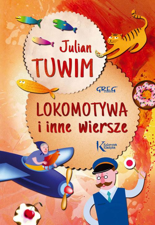 okładka Lokomotywa i inne wiersze, Książka | Julian Tuwim