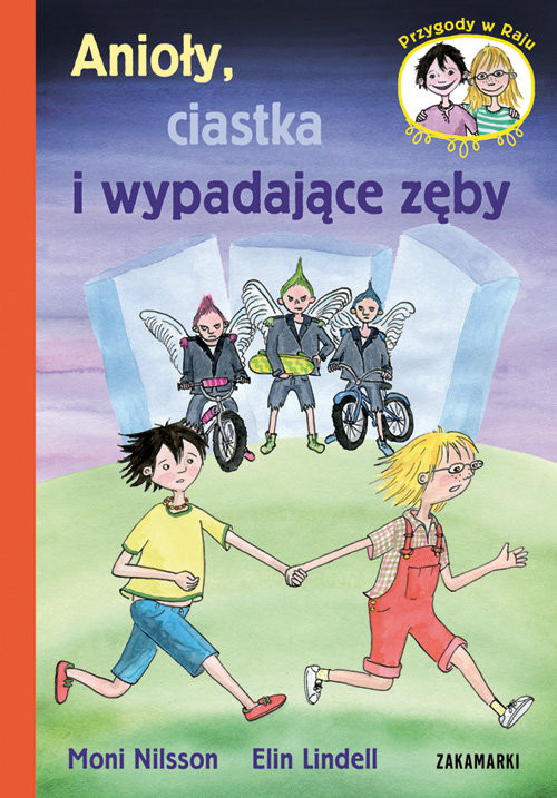 okładka Anioły, ciastka i wypadające zęby, Książka | Nilsson Moni