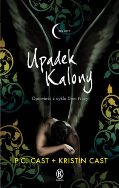 okładka Upadek Kalony, Książka | P.C. Cast, Kristin Cast