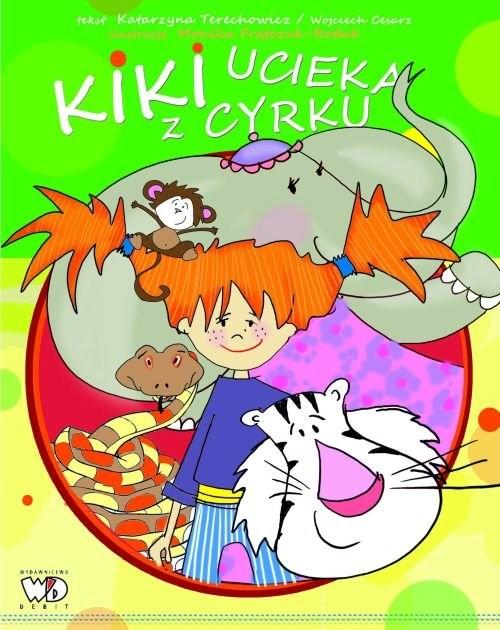 okładka Kiki ucieka z cyrku, Książka | Katarzyna Techerowicz, Wojciech Cesarz