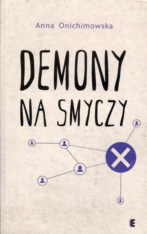 okładka Demony na smyczyksiążka      Anna Onichimowska