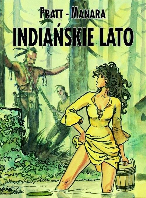 okładka Indiańskie lato, Książka | Pratt Hugo