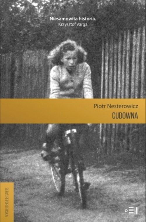 okładka Cudowna, Książka | Nesterowicz Piotr
