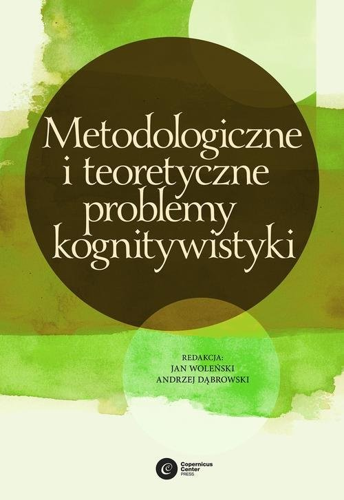 okładka Metodologiczne i teoretyczne problemy kognitywistykiksiążka |  |