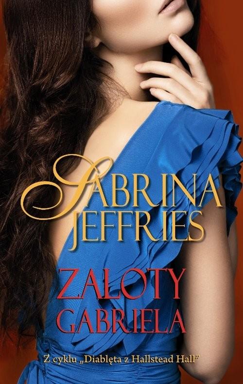 okładka Zaloty Gabriela, Książka | Jeffries Sabrina