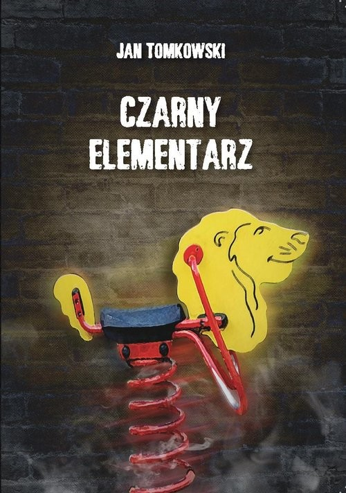 okładka Czarny elementarz, Książka | Tomkowski Jan