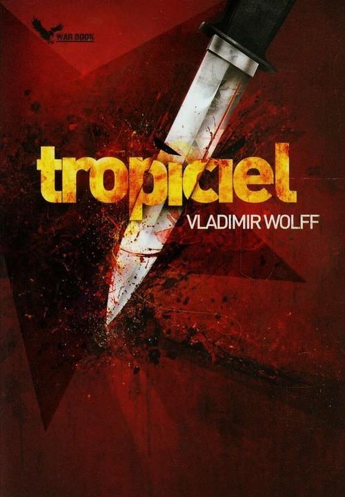 okładka Tropiciel, Książka | Vladimir Wolff