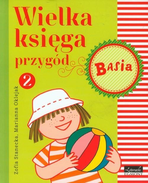 okładka Basia Wielka księga przygód 2książka |  | Stanecka Zofia
