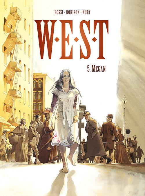 okładka W.E.S.T 5 Megan, Książka | Xavier Dorison, Fabien Nury