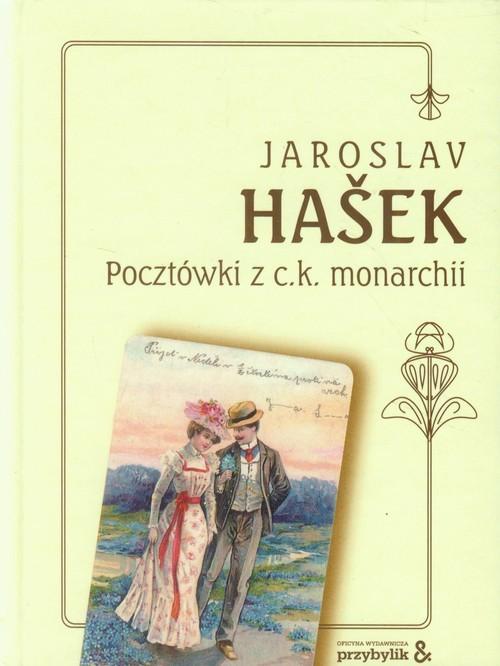 okładka Pocztówki z c.k. Monarchii, Książka | Hasek Jaroslav