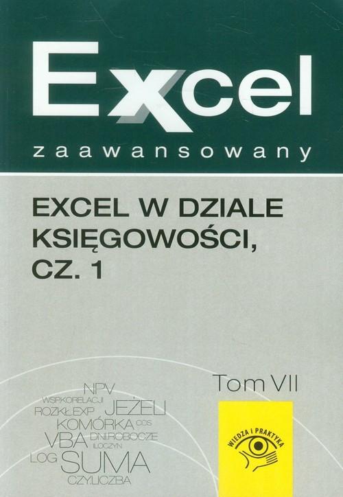 okładka Excel zaawansowany Tom 7 Excel w dziale księgowości część 1, Książka | Jakub  Kudliński, Wojciech  Próchnicki
