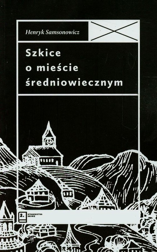 okładka Szkice o mieście średniowiecznym, Książka | Samsonowicz Henryk