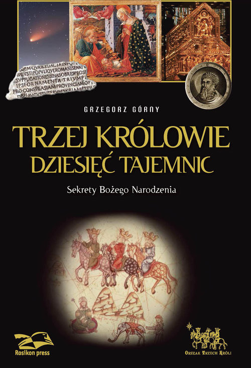 okładka Trzej Królowie Dziesięć Tajemnic Sekrety Bożego Narodzenia, Książka | Górny Grzegorz