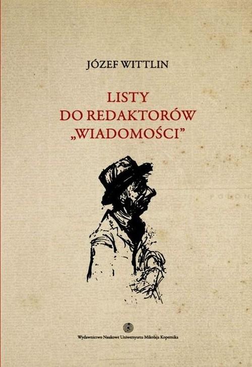 okładka Listy do redaktorów Wiadomości Tom 2, Książka | Wittlin Józef