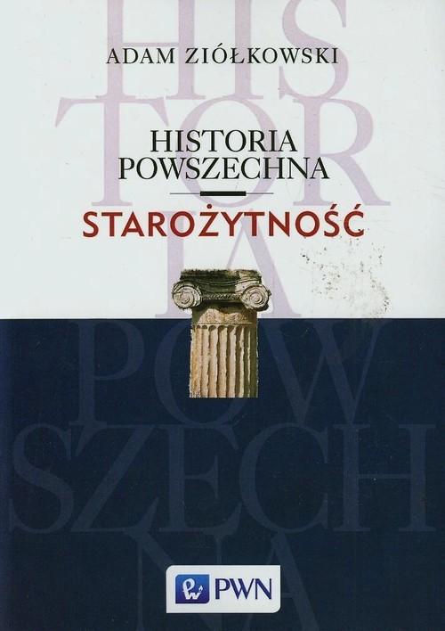 okładka Historia powszechna Starożytność, Książka | Ziółkowski Adam