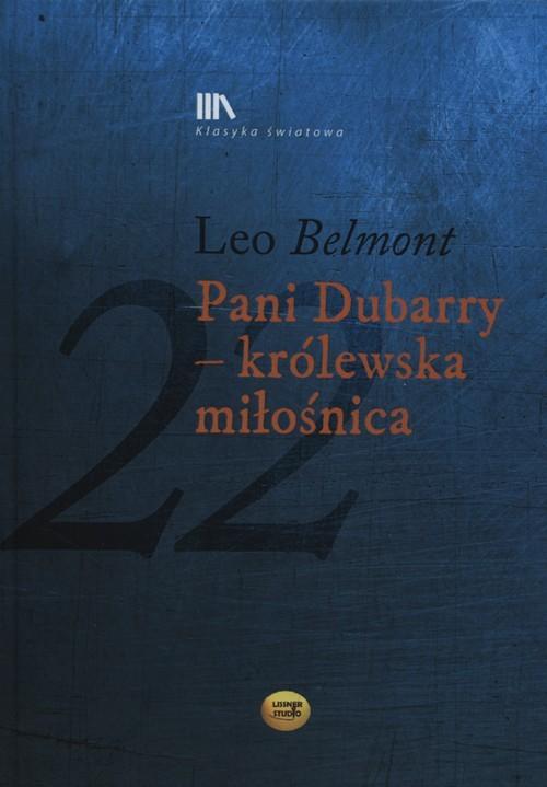 okładka Pani Dubarry  - królewska miłośnica + CD, Książka | Leo Belmont