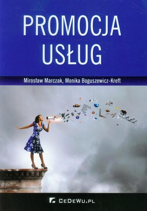 okładka Promocja usług, Książka | Mirosław Marczak, Monika Boguszewicz-Kreft
