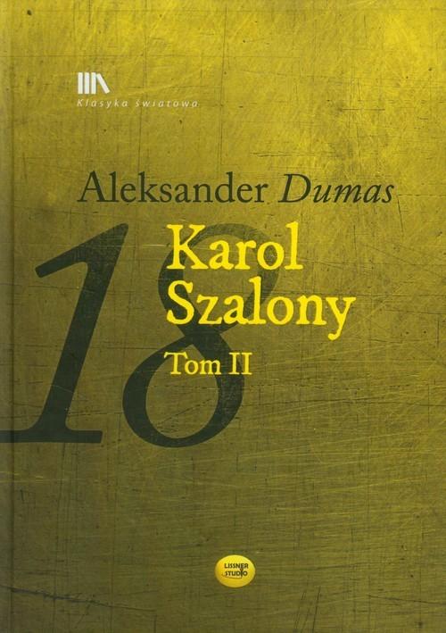 okładka Karol Szalony Tom 2, Książka | Aleksander  Dumas