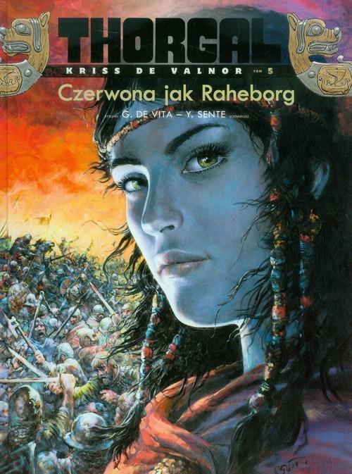 okładka Thorgal Czerwona jak Raheborg Tom 5, Książka | Grzegorz Rosiński, Jean Hamme