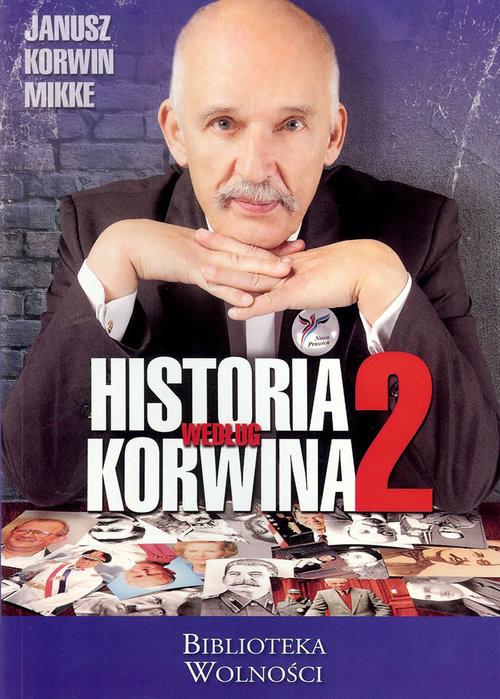 okładka Historia według Korwinaksiążka      Mikke Korwin