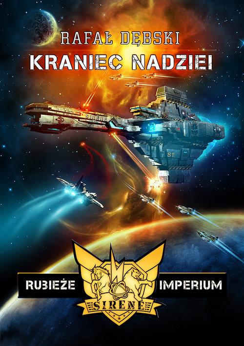 okładka Rubieże imperium: Kraniec nadziei, Książka | Rafał Dębski