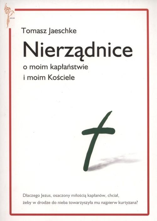 okładka Nierządnice O moim kapłaństwie i moim Kościele, Książka | Jaeschke Tomasz