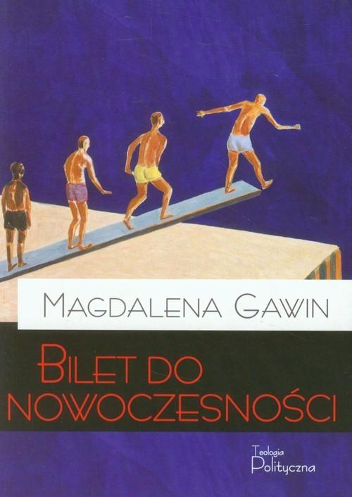okładka Bilet do nowoczesności, Książka | Gawin Magdalena
