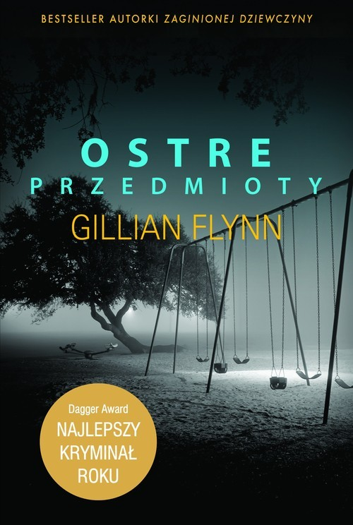 okładka Ostre przedmioty, Książka   Flynn  Gillian